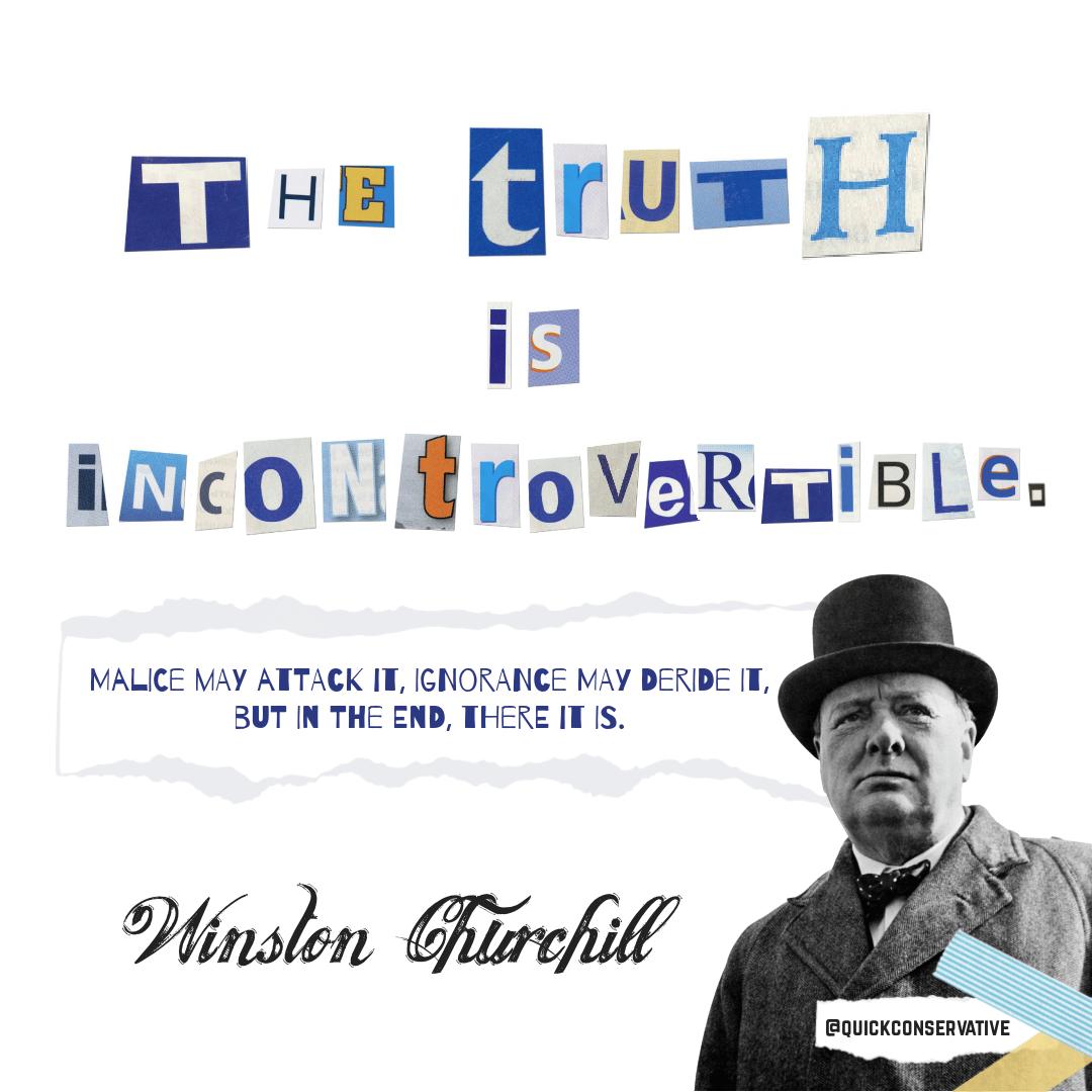 Truth Incontrovertible Churchill