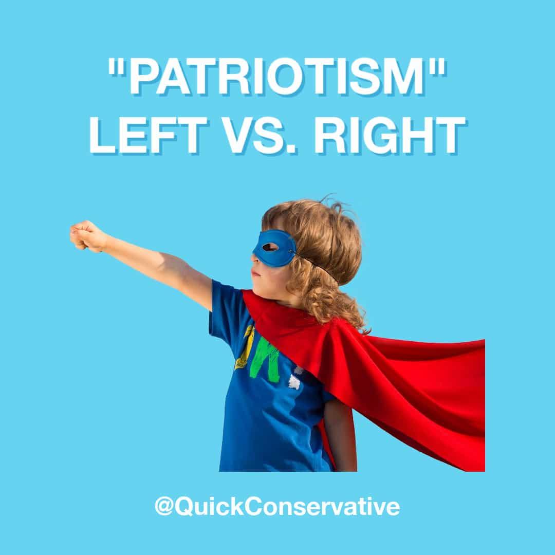 patriotism left vs right